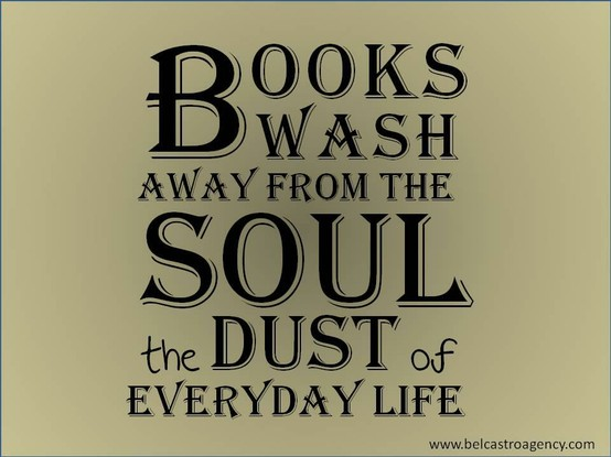 books-wash-away-from-the-soul-the-dust-of-everyday-life-books-quote