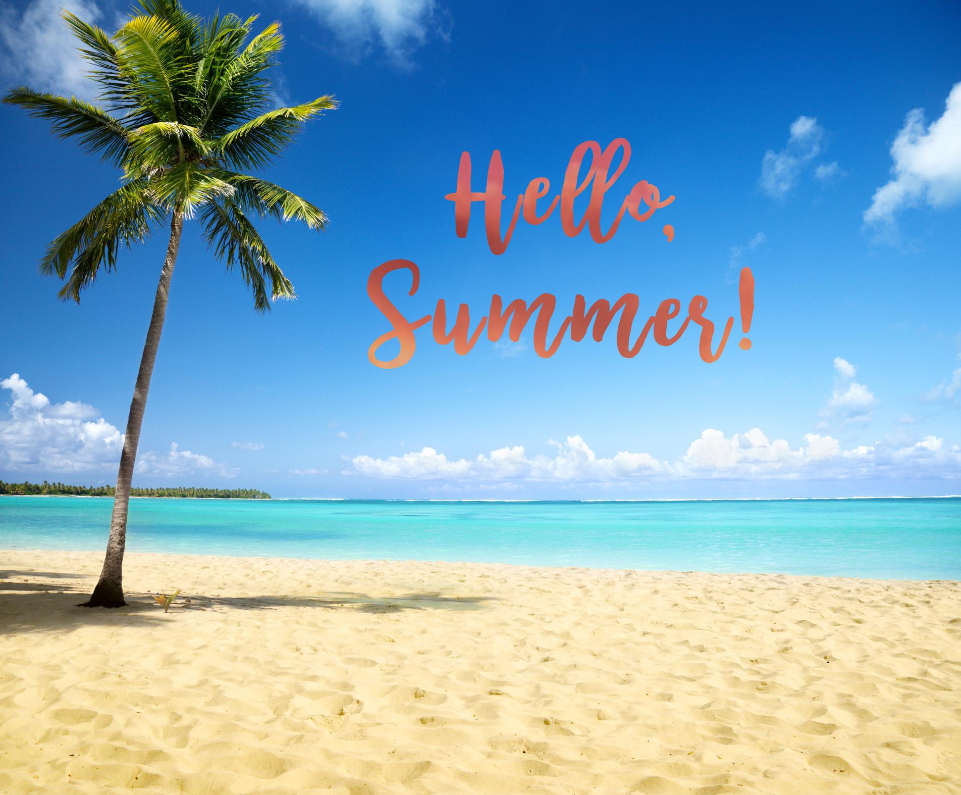 Hello Summer 2 Good Looking